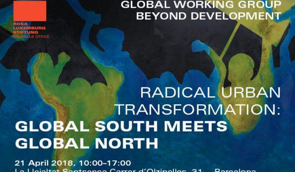 Transformacions urbanes radicals: trobada entre el Sud Global i el Nord Global