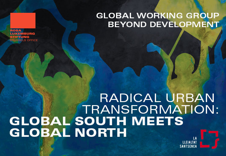 Transformaciones urbanas radicales: encuentro entre el Sur Global y el Norte Global