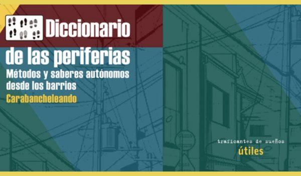 """Retos del extrarradio catalán. Presentación de """"Diccionario de las Periferias"""" en Barcelona y Terrassa"""