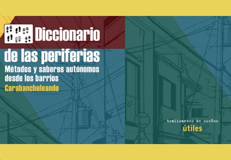 """Reptes de l'extraradi català. Presentació de """"Diccionario de las Periferias"""" a Barcelona i Terrassa"""