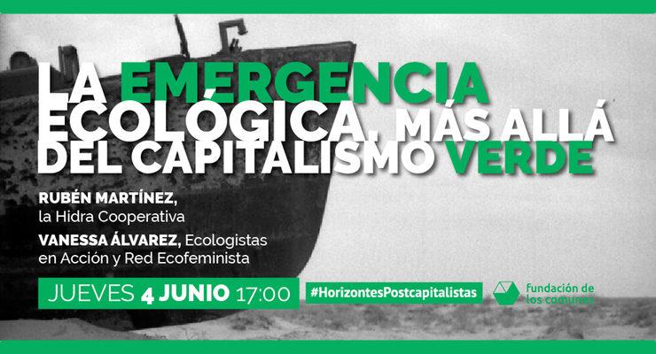 La emergencia ecológica. Más allá del capitalismo verde